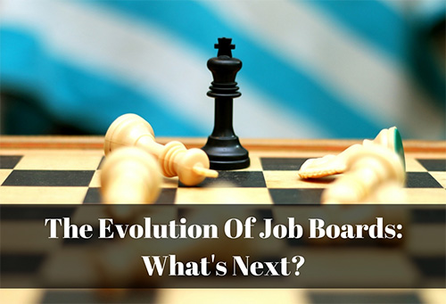 The Evolution Of Job Boards: What's Next?