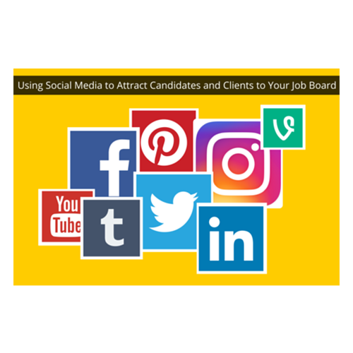Using Social Media To Attract Candidates and Clients To Your Job Board